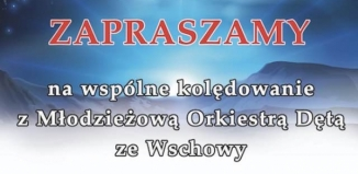 Wspólne kolędowanie w Sławie - orkiestra Stowarzyszenia Kultury Ziemi Wschowskiej
