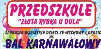 Bal Karnawałowy w Przedszkolu ,,Złota Rybka u Dula
