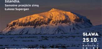 Spotkania z Podróżnikami w Sławie. Islandia samotne przejście zimą