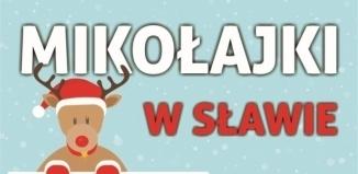 Już jutro Mikołaj w Sławie