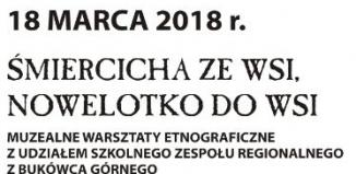 """""""Śmiercicha ze wsi, nowelotko do wsi"""" - Niedzielne Zabawy w Muzeum"""