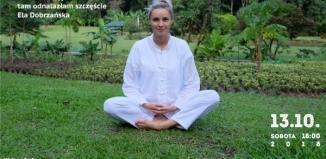Spotkania z Podróżnikami: Ela Dobrzańska - Zakon buddyjski, tam odnalazłam szczęście