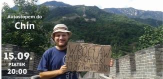 Spotkanie z podróżnikiem: Autostopem do Chin
