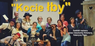 Teatr FOKUS z Wolsztyna zaprasza na spektakl komediowy ,,Kocie łby