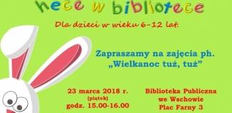Hece w Bibliotece: Wielkanoc tuż, tuż