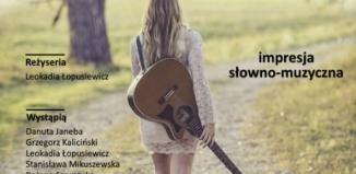 Zespół Sedno zaprasza na impresję słowno-muzyczną ,,Czarowanie wspomnieniami