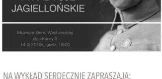Wykład Piotra Sobańskiego: ,,Józef Piłsudski i tradycje jagiellońskie